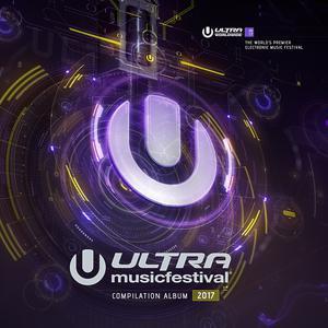 Ultra Music Festival 2017 2017 Various Artists