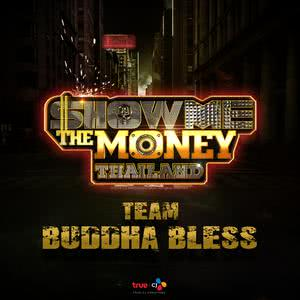 Show Me The Money Thailand Team Buddha Bless 2018 Buddha Bless; นายนะ; ทศกัณฐ์