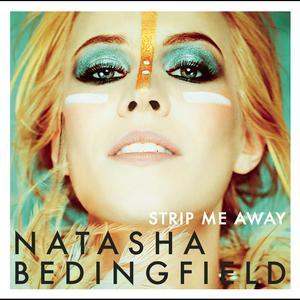 Strip Me Away 2011 Natasha Bedingfield