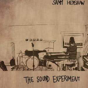 The Sound Experiment - EP 2015 Samm Henshaw