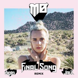 Final Song (Diplo & Jauz Remix) 2016 Jauz; MØ; Diplo
