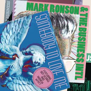 Somebody To Love Me 2010 Mark Ronson; The Business Intl
