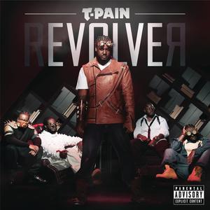 rEVOLVEr (Deluxe Version) 2011 T-Pain