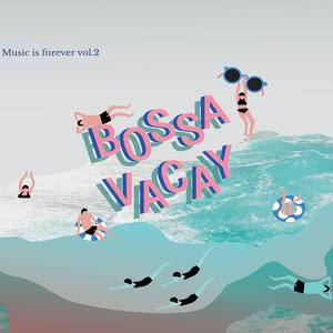 Music is forever vol.2 BOSSA VACAY 2016 รวมศิลปินแกรมมี่