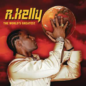 The World's Greatest 2015 R. Kelly