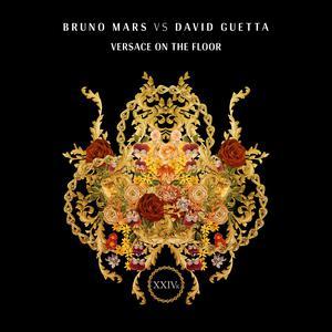Versace On The Floor (Bruno Mars vs. David Guetta) 2017 Bruno Mars; David Guetta