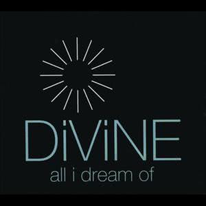 All I Dream Of 1991 Divine