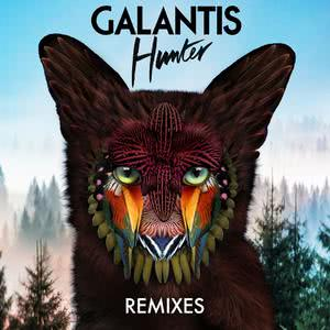 Hunter (Remixes) 2017 Galantis