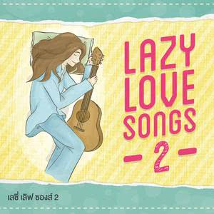 LAZY LOVE SONGS 2 2013 Various Artists