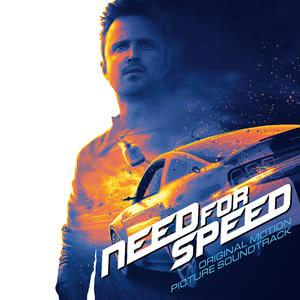 Need For Speed - Original Motion Picture Soundtrack 2014 Various Artists