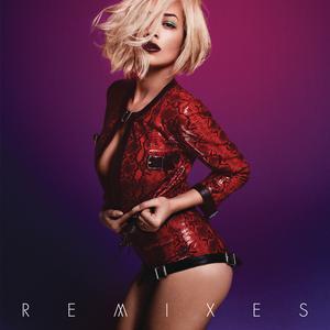 I Will Never Let You Down (Remixes) 2014 Rita Ora