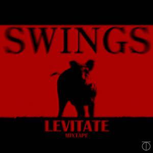 [Levitate 1] Mixtape 2016 Swings