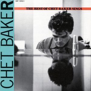Let's Get Lost: The Best Of Chet Baker Sings 1989 Chet Baker