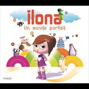 Un Monde Parfait 2006 Ilona