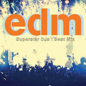 EDM - Superstar DJs 2015 Various Artists