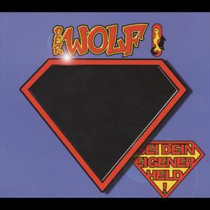 Sei Dein Eigener Held 2007 Der Wolf