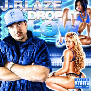 อัลบัม Drop It Low ศิลปิน J-Blaze