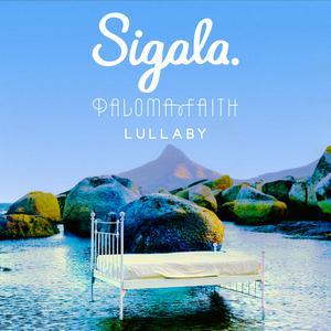 Lullaby 2018 Sigala; Paloma Faith