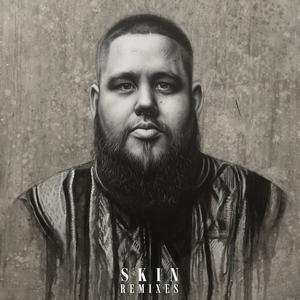 Skin (Remixes) 2017 Rag'N'Bone Man