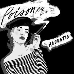 Poison (Acoustic) 2015 Rita Ora
