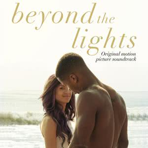 Beyond the Lights (Original Motion Picture Soundtrack) 2014 Various Artists