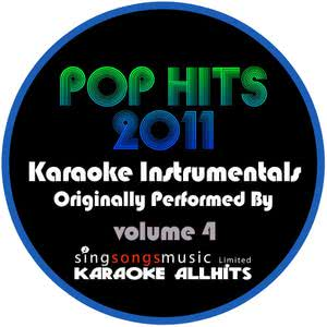 Pop Hits 2011 Volume 4 2011 Karaoke All Hits