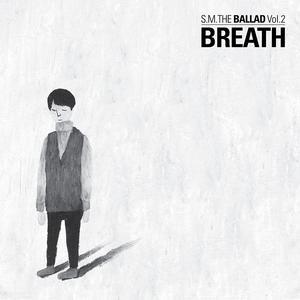 SM THE BALLAD Vol. 2 <Breath> 2014 SM The Ballad