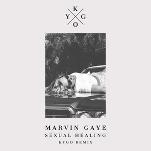 Sexual Healing (Kygo Remix) 2015 Marvin Gaye; Kygo
