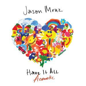 อัลบั้ม Have It All (Acoustic)