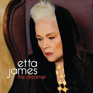 The Dreamer 2011 Etta James
