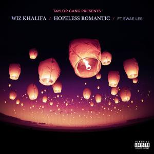Hopeless Romantic (feat. Swae Lee) 2018 Wiz Khalifa; Swae Lee