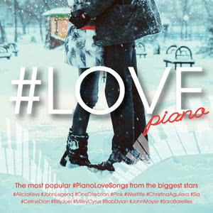 #LOVE piano 2015 Various Artists