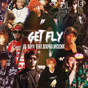 อัลบั้ม Get Fly