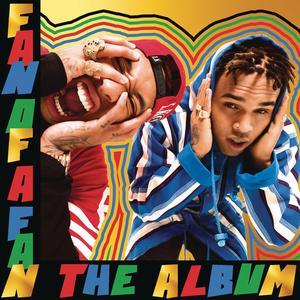 Fan of A Fan The Album (Deluxe Version) 2015 Chris Brown; Tyga