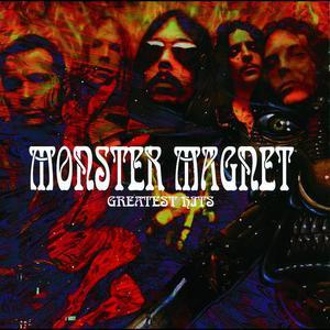 Monster Magnet's Greatest Hits 2006 Monster Magnet