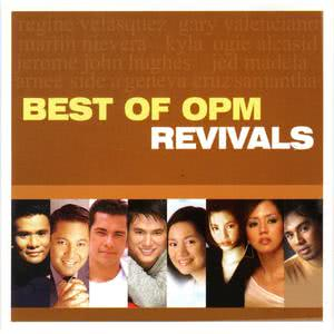 Best of OPM Revivals (2014) by Various Artists - JOOX