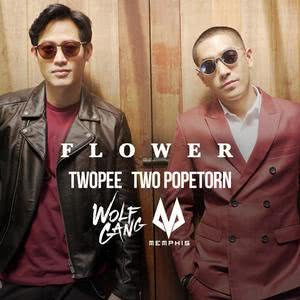 Flower 2018 Twopee Southside; ตู่ ภพธร; Wolfgang & Memphis