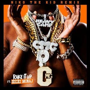Rake It Up (Niko The Kid Remix) 2017 Yo Gotti; Nicki Minaj