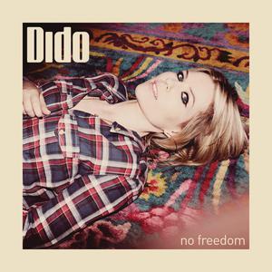 No Freedom 2013 Dido
