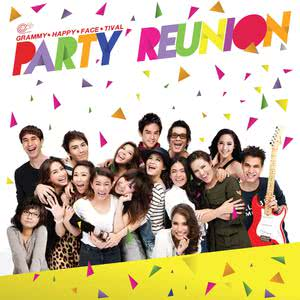 GRAMMY HAPPY FACE TIVAL PARTY REUNION 2013 รวมศิลปินแกรมมี่