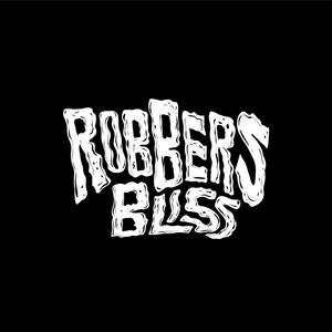 Robbers bliss ดาวน์โหลดและฟังเพลงฮิตจาก Robbers bliss