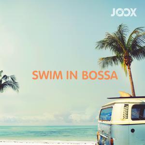 ฟังเพลงต่อเนื่อง Swim in Bossa