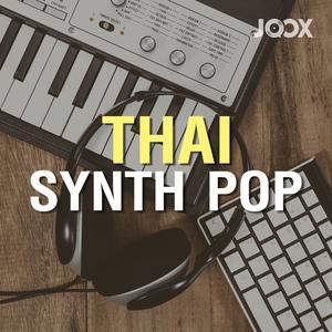 ฟังเพลงต่อเนื่อง Thai Synth Pop