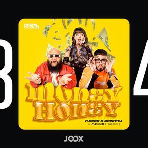 ลิสต์เพลงใหม่ MONEY HONEY - F.HERO, UrboyTJ, MINNIE ((G)I-DLE)