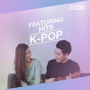 ฟังเพลงต่อเนื่อง Featuring Hits [K-POP]