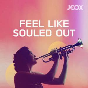 Feel Like Soul Out
