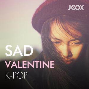 ฟังเพลงต่อเนื่อง Sad Valentine K-Pop