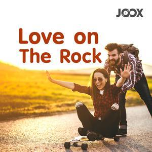 ฟังเพลงต่อเนื่อง Love on The Rock
