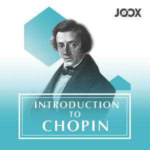 ฟังเพลงต่อเนื่อง Introduction to Chopin
