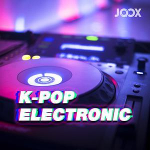 ฟังเพลงต่อเนื่อง K-POP Electronic